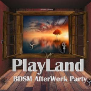 PlayLand - BDSM AfterWork